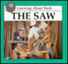 The Saw (Learning About Tools)
