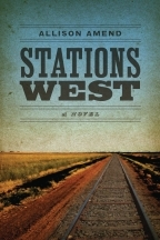 Stations West by Allison Amend