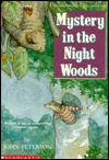 Mystery in the Night Woods by John Lawrence Peterson