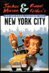 Jackie Mason and Raoul Felder's Survival Guide to Nyc