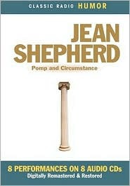 Pomp and Circumstance by Jean Shepherd