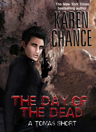 The Day of the Dead by Karen Chance