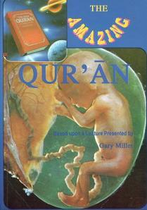 The Amazing Qur'an by Gary Miller