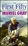 The First Fifty by Muriel Gray
