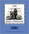 The First Chinook: The Adventures of Arthur T. Walden and His Legendary Sled Dog, Chinook