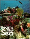 Realms of the Sea by Kenneth Brower