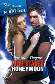 High-Stakes Honeymoon by RaeAnne Thayne