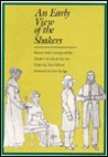 An Early View of the Shakers: Benson John Lossing and the Harper''s Article of July 1857