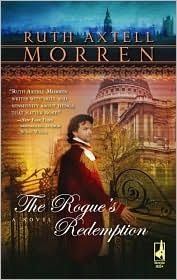 The Rogue's Redemption by Ruth Axtell Morren