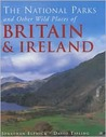 National Parks and Other Wild Places of Britian