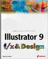 Illustrator 9 F/X and Design (Book ) [With CDROM]
