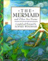 The Mermaid and Other Sea Poems