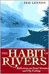 The Habit of Rivers