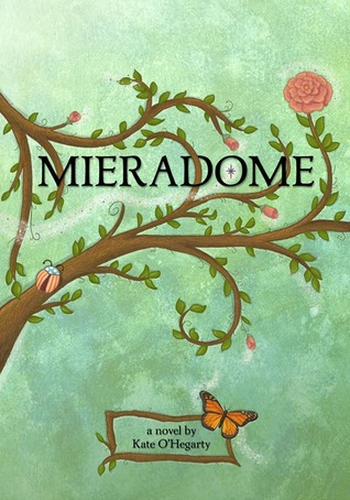 Mieradome by Kate O'Hegarty