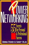 Power Networking: 55 Secrets to Personal & Professional Success
