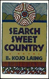 Search Sweet Country by B. Kojo Laing