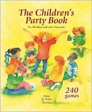 Children's Party: For Birthdays and Other Occasions