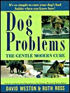 Dog Problems by David Weston