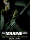 The Marine Book: A Portrait of American's Military Elite