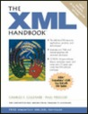 The XML Handbook [With Includes Comprehensive Suite of XML Tools...]