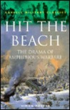 Hit the Beach: The Drama of Amphibious Warfare