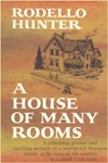 House of Many Rooms by Rodello Hunter