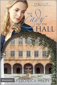 The Lady of the Hall by Veronica Heley