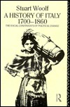 A History of Italy 1700-1860: The Social Constraints of Political Change