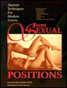 Secret Sexual Positions: Ancient Techniques for Modern Lovers