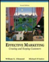 Effective Marketing: Creating and Keeping Customers