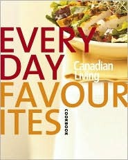 Canadian Living Everyday Favourites: Canadian Living