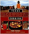 Texas Cowboy Cooking by Tom Perini