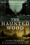 The Haunted Wood: Soviet Espionage in America—The Stalin Era