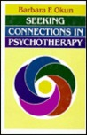 Seeking Connections in Psychotherapy