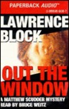 Out the Window by Lawrence Block