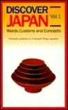 Discover Japan: Vol. 1 Words, Customs and Concepts