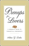 Prenups for Lovers Prenups for Lovers Prenups for Lovers