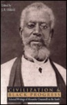 Civilization and Black Progress: Selected Writings of Alexander Crummell on the South