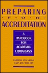 Preparing for Accreditation by Patricia Ann Sacks