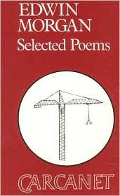 Selected Poems by Edwin Morgan