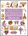 Marie Barber's 515 Inspirational Cross Stitch Designs