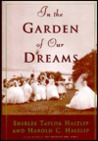 In the Garden of Our Dreams: Memoirs of a Marriage