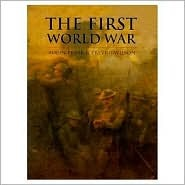 The First World War by Trevor Wilson