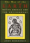 The Way Of The Earth: Native America And The Environment