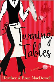 Turning Tables by Rose MacDowell