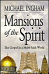 Mansions of the spirit: The Gospel in a multi-faith world
