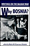 Why Bosnia? by Rabia Ali