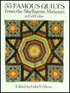 55 Famous Quilts From The Shelburne Museum In Full Color