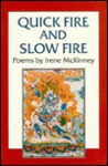 Quick Fire and Slow Fire : Poems