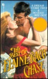 The Best of Elaine Raco Chase: A Dream Come True/No Easy Way Out/2 Books in 1